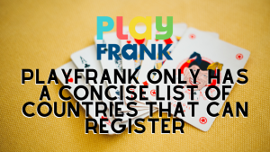 Play Frank Casino Countries